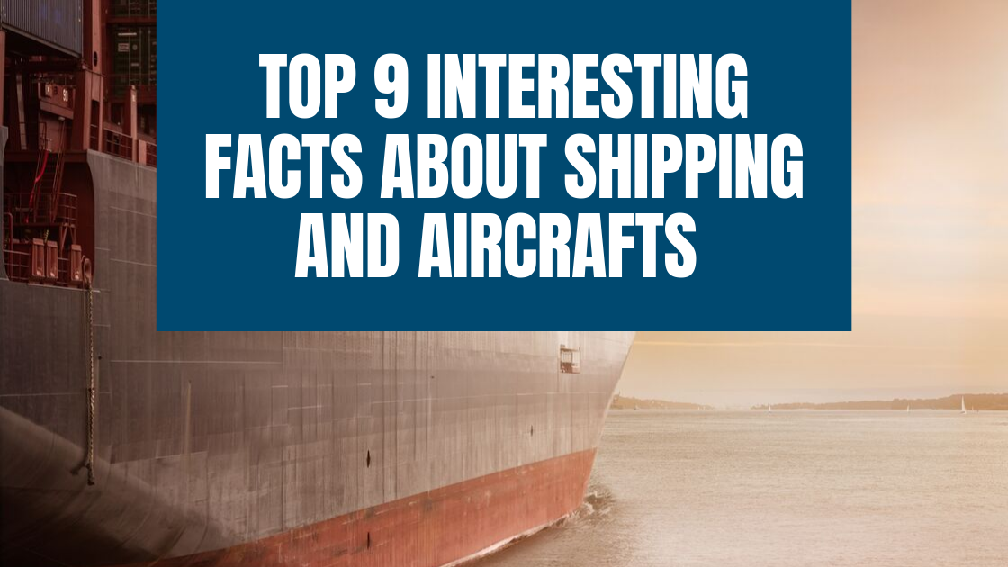 Shipping and Aircrafts